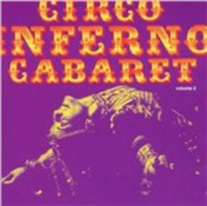 Circo Inferno Cabaret vol.2 - CD Audio
