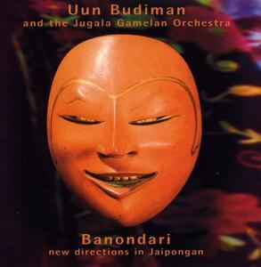 Banondari - CD Audio di Unn Budiman