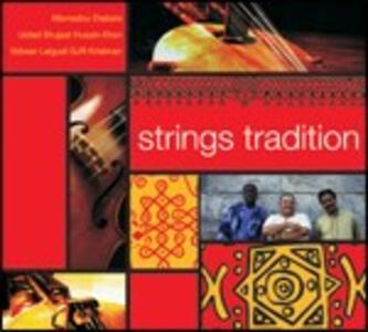 Strings Traditions - CD Audio di Mamadou Diabate,Shujaat Husain Khan,Lalgudi GJR Krishnan