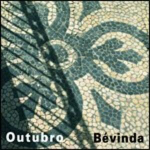 Outubro - CD Audio di Bevinda