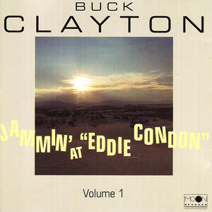 Jamin' at Eddie Condon vol.1 - CD Audio di Buck Clayton