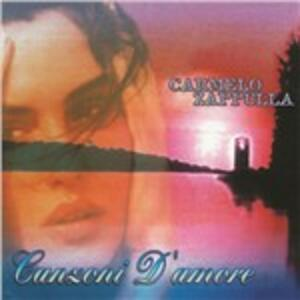 Canzoni d'amore - CD Audio di Carmelo Zappulla