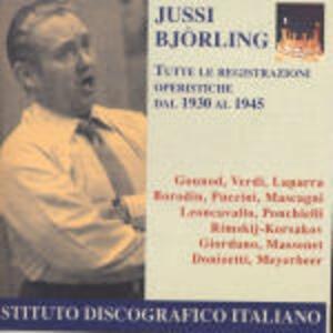 Registrazioni operistiche 1930-1945 - CD Audio di Jussi Björling