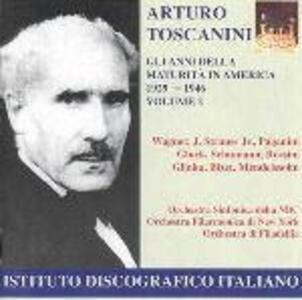 Gli anni della maturità in America vol.2 - CD Audio di Arturo Toscanini