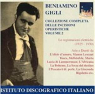 Incisioni operistiche vol.2 - CD Audio di Beniamino Gigli