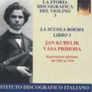 La scuola boema libro 1 1902-1926 - CD Audio di Rafael Kubelik,Vasa Prihoda