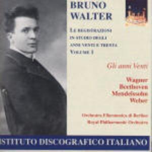 Registrazioni in studio degli anni '20 e '30 vol.1 - CD Audio di Bruno Walter