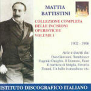 Incisioni operistiche vol.1 - CD Audio di Mattia Battistini