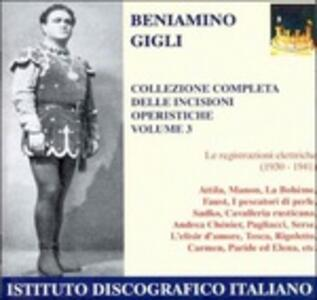 Incisioni operistiche vol.3 - CD Audio di Beniamino Gigli