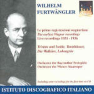 Le prime registrazioni wagneriane - CD Audio di Richard Wagner,Wilhelm Furtwängler