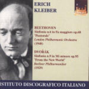 Sinfonia n.6 / Sinfonia n.9 - CD Audio di Ludwig van Beethoven,Antonin Dvorak,Erich Kleiber,London Philharmonic Orchestra,Berliner Philharmoniker