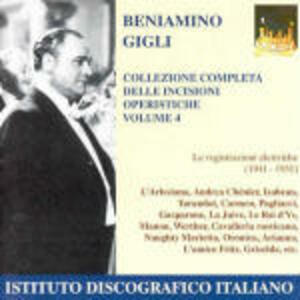 Incisioni operistiche vol.4 - CD Audio di Beniamino Gigli