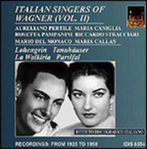 Famosi cantanti wagneriani italiani vol.2 - CD Audio di Richard Wagner