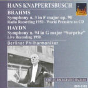 Sinfonia n.3 / Sinfonia n.94 - CD Audio di Johannes Brahms,Franz Joseph Haydn,Berliner Philharmoniker,Hans Knappertsbusch