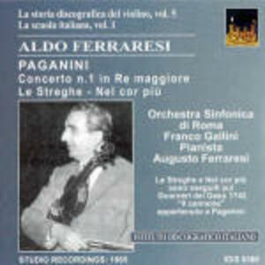 Concerto per violino n.1 - Le streghe - Nel cor piu non mi sento - CD Audio di Niccolò Paganini,Aldo Ferraresi