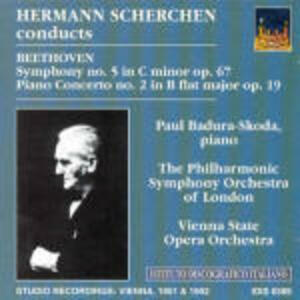 Sinfonia n.5 - Concerto per pianoforte n.2 - CD Audio di Ludwig van Beethoven,Hermann Scherchen,Paul Badura-Skoda