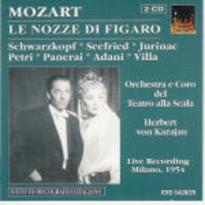 Le nozze di Figaro - CD Audio di Wolfgang Amadeus Mozart,Herbert Von Karajan,Elisabeth Schwarzkopf,Irmgard Seefried,Rolando Panerai,Orchestra del Teatro alla Scala di Milano