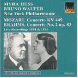Concerto per pianoforte n.2 / Concerto per pianoforte n.14 - CD Audio di Johannes Brahms,Wolfgang Amadeus Mozart,Bruno Walter,New York Philharmonic Orchestra,Myra Hess