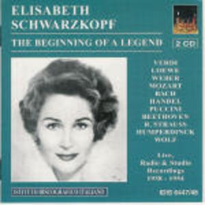 The Beginning of a Legend - CD Audio di Elisabeth Schwarzkopf