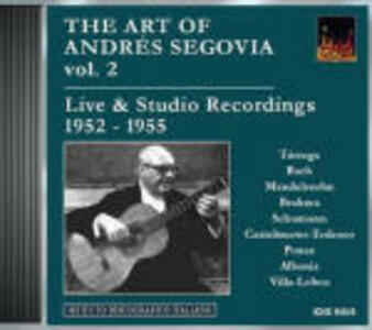 Live & Studio Recordings 1952-1955 - CD Audio di Andrés Segovia