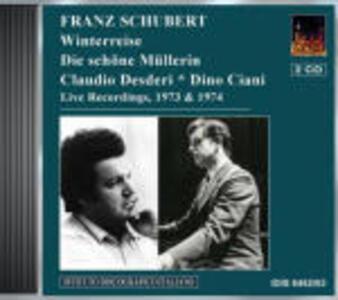 Die Schöne Müllerin - Winterreise-Lieder - CD Audio di Franz Schubert,Dino Ciani,Claudio Desderi