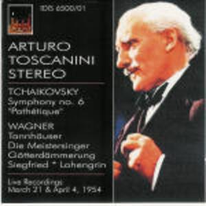 Sinfonia n.6 / Brani orchestrali da opere - CD Audio di Pyotr Il'yich Tchaikovsky,Richard Wagner,Arturo Toscanini,NBC Symphony Orchestra
