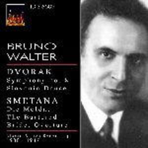 Sinfonia n.8 / La Moldava (Die Moldau) - CD Audio di Antonin Dvorak,Bedrich Smetana,Bruno Walter,New York Philharmonic Orchestra,London Symphony Orchestra