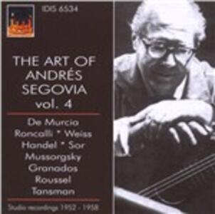 The Art of Andrés Segovia vol.4 - CD Audio di Andrés Segovia