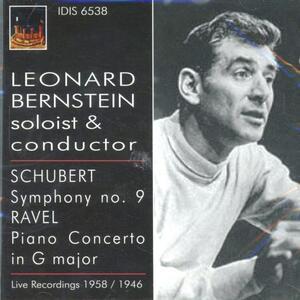 Sinfonia n.9 / Concerto per pianoforte - CD Audio di Leonard Bernstein,Maurice Ravel,Franz Schubert,Philharmonia Orchestra,Boston Symphony Orchestra
