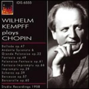 Wilhelm Kempff plays Chopin - CD Audio di Fryderyk Franciszek Chopin,Wilhelm Kempff