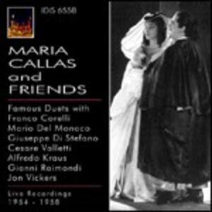 Maria Callas and Friends - CD Audio di Maria Callas
