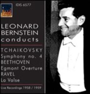 Sinfonia n.4 / Ouverture Egmont / La valse - CD Audio di Ludwig van Beethoven,Maurice Ravel,Pyotr Il'yich Tchaikovsky,Leonard Bernstein,New York Philharmonic Orchestra