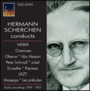 Hermann Scherchen Conducts Weber & Liszt - CD Audio di Franz Liszt,Carl Maria Von Weber,Hermann Scherchen