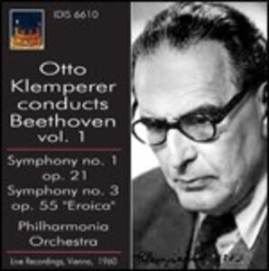 Sinfonie n.1, n.3 - CD Audio di Ludwig van Beethoven,Otto Klemperer,Philharmonia Orchestra