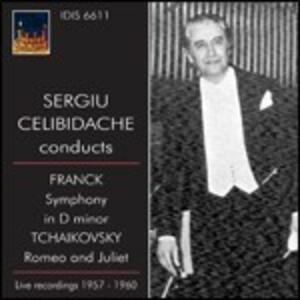 Sinfonia in Re minore / Romeo e Giulietta - CD Audio di Pyotr Il'yich Tchaikovsky,César Franck,Sergiu Celibidache,Orchestra Sinfonica RAI di Torino,Orchestra Sinfonica RAI di Roma