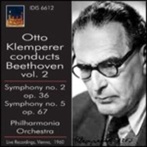 Sinfonie n.2, n.5 - CD Audio di Ludwig van Beethoven,Otto Klemperer,Philharmonia Orchestra