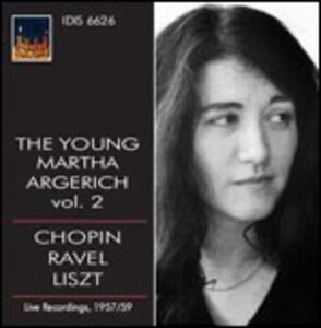 The Young Martha Argerich vol.2 - CD Audio di Martha Argerich