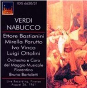 Nabucco - CD Audio di Giuseppe Verdi,Orchestra del Maggio Musicale Fiorentino,Bruno Bartoletti,Ettore Bastianini