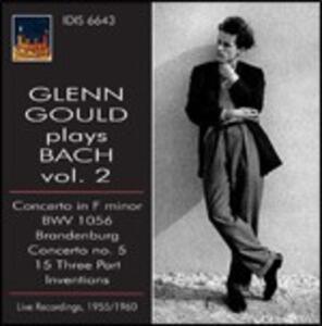 Glenn Gould Plays Bach vol.2 - CD Audio di Johann Sebastian Bach,Glenn Gould