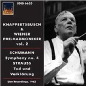 Sinfonia n.4 / Tod und Verklärung - CD Audio di Robert Schumann,Richard Strauss,Wiener Philharmoniker,Hans Knappertsbusch