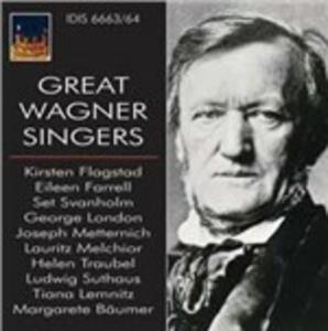 The Great Wagner Singers - CD Audio di Richard Wagner