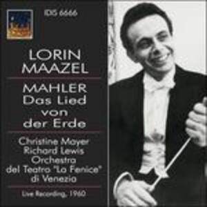 Il canto della terra (Das Lied von der Erde) - CD Audio di Gustav Mahler,Lorin Maazel