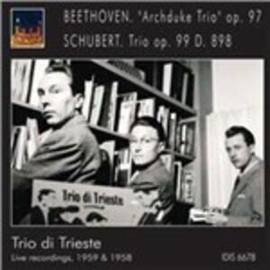 Trio Arciduca n.7 op.97 / Trio op.99 D898 - CD Audio di Ludwig van Beethoven,Franz Schubert,Trio di Trieste