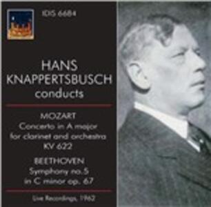 Concerto per clarinetto K622 / Sinfonia n.5 - CD Audio di Ludwig van Beethoven,Wolfgang Amadeus Mozart,Hans Knappertsbusch