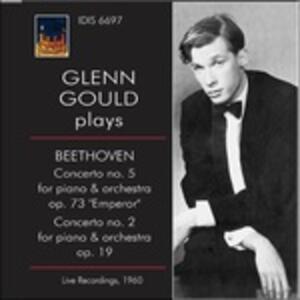 Concerti per Pianoforte N.5, N.2 - CD Audio di Ludwig van Beethoven,Glenn Gould