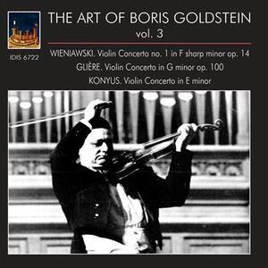 The Art of Boris Goldstein vol.3 - CD Audio di Henryk Wieniawski,Boris Goldstein
