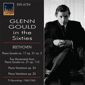 Gleen Gould in the Sixties - CD Audio di Ludwig van Beethoven,Glenn Gould