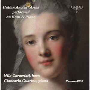 Antiche arie italiane - CD Audio di Alessandro Scarlatti,Nilo Caracristi