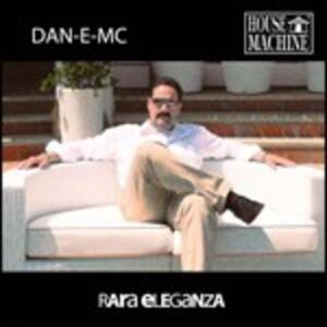 Rara eleganza - CD Audio di Dan-E-MC