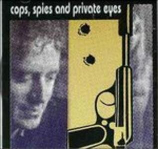 Cops, Spies and Private Eyes - CD Audio di Larry Mills (Orchestra)